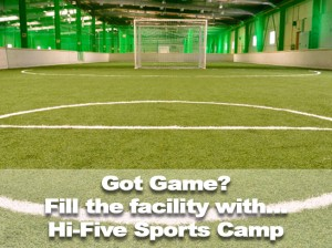 Got_Game_Fill_the_facility_with_Hi-Five_Sports_Camp